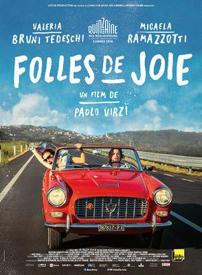 Folles de joie / Paolo Virzi (réal)   Virzi, Paolo. Metteur en scène ou réalisateur. Scénariste