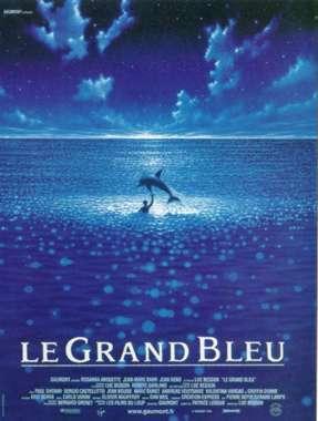 Le Grand Bleu / Luc Besson (réal) | Besson, Luc. Metteur en scène ou réalisateur. Scénariste