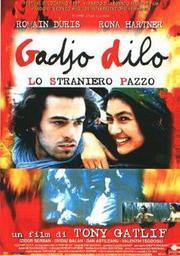 Gadjo Dilo / Tony Gatlif (réal) | Gatlif, Tony. Monteur. Scénariste. Compositeur
