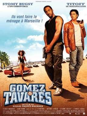 Gomez et Tavarès / Gilles Paquet-Brenner (réal) | Paquet-Brenner, Gilles. Metteur en scène ou réalisateur. Scénariste