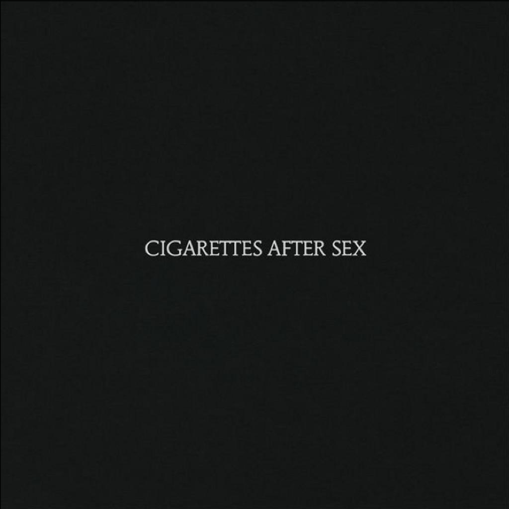 Cigarettes After Sex / Cigarettes After Sex   Cigarettes After Sex