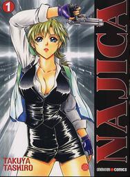 Najica. 01 : manga / Takuya Tashiro   Tashiro, Takuya. Auteur. Illustrateur