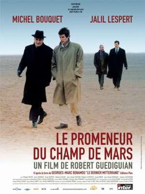Le promeneur du Champ de Mars / Robert Guédiguian (réal) | Guédiguian, Robert. Metteur en scène ou réalisateur