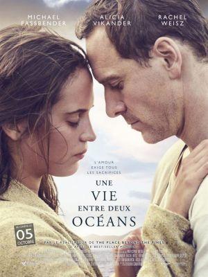 Une vie entre deux océans / Derek Cianfrance (réal)   Cianfrance, Derek. Metteur en scène ou réalisateur. Scénariste