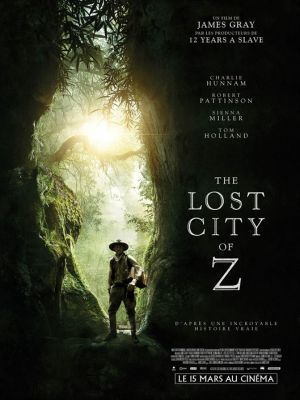 The Lost City Of Z / James Gray (réal) | Gray, James. Metteur en scène ou réalisateur. Scénariste