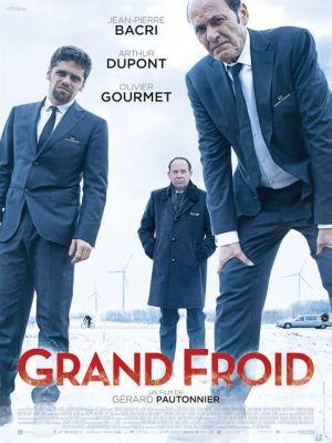 Grand froid / Gérard Pautonnier (réal) | Pautonnier, Gérard. Metteur en scène ou réalisateur. Scénariste