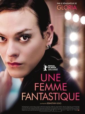 Une femme fantastique / Sebastian Lelio (réal) | Lelio, Sebastian. Metteur en scène ou réalisateur. Scénariste. Producteur