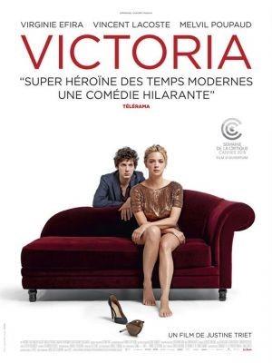 Victoria / Justine Triet (réal)   Triet, Justine. Metteur en scène ou réalisateur. Scénariste