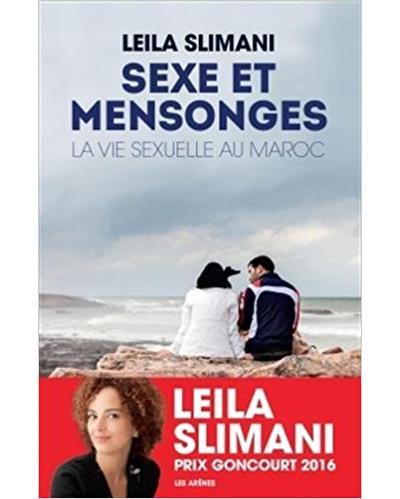 Sexe et mensonges : la vie sexuelle au Maroc / Leïla Slimani | Slimani, Leïla (1981-....). Auteur