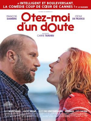 Otez-moi d'un doute / Carine Tardieu (réal) | Tardieu, Carine. Metteur en scène ou réalisateur. Scénariste