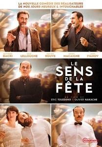 Le sens de la fête / Eric Tolédano (réal) Olivier Nakache (réal)   Toledano, Eric. Metteur en scène ou réalisateur. Scénariste