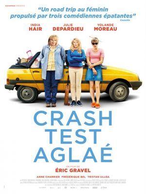 Crash test Aglaé / Eric Gravel (réal)   Gravel, Eric. Metteur en scène ou réalisateur