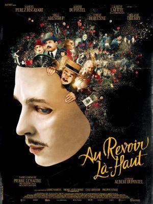 Au revoir là-haut / Albert Dupontel (réal)   Dupontel, Albert (1964-....). Metteur en scène ou réalisateur. Scénariste. Acteur