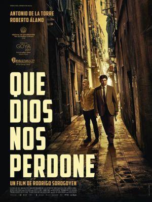 Que Dios nos perdone / Rodrigo Sorogoyen (réal)   Sorogoyen, Rodrigo. Metteur en scène ou réalisateur. Scénariste