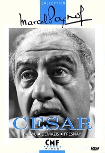 César / Marcel Pagnol (réal)   Pagnol, Marcel. Metteur en scène ou réalisateur. Auteur. Scénariste. Producteur