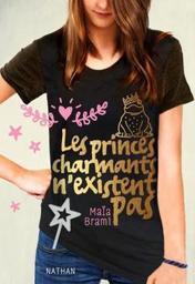 Les princes charmants n'existent pas / Maïa Brami   Brami, Maïa (1976-....). Auteur