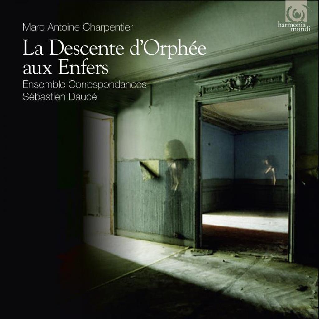 Descente d'Orphée aux enfers (La) / Marc-Antoine Charpentier | Charpentier, Marc Antoine (1643-1704). Compositeur