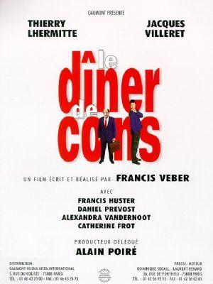 Le dîner de cons / Francis Veber (réal)   Veber, Francis. Metteur en scène ou réalisateur