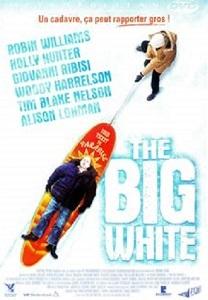 The Big White / Mark Mylod (réal) | Mylod, Mark. Metteur en scène ou réalisateur