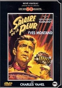 Le salaire de la peur / Henri-Georges Clouzot (réal) | Clouzot, Henri-Georges. Metteur en scène ou réalisateur. Scénariste