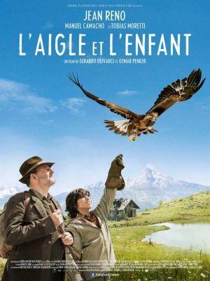 L'aigle et l'enfant / Gerardo Olivares et Otmar Penker (réal) | Olivares, Gerardo. Metteur en scène ou réalisateur