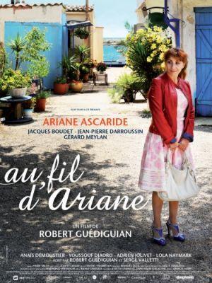 Au fil d'ariane / Robert Guédiguian (réal)   Guédiguian, Robert. Metteur en scène ou réalisateur. Scénariste
