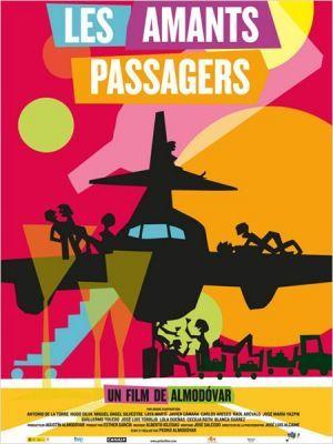 Les amants passagers / Pedro Almodovar (réal)   Almodovar, Pedro (1949-....). Metteur en scène ou réalisateur. Scénariste
