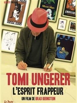Tomi Ungerer : l'esprit frappeur / Brad Bernstein (réal) | Bernstein, Brad. Metteur en scène ou réalisateur