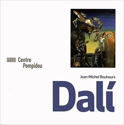 Salvador Dali (1904-1989) / Jean-Michel Bouhours | Bouhours, Jean-Michel (1956-....). Auteur