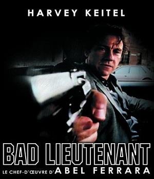 Bad Lieutenant / Abel Ferrara (réal)   Ferrara, Abel. Metteur en scène ou réalisateur. Scénariste