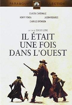 Il était une fois dans l'Ouest / Sergio Leone (réal) | Leone, Sergio. Metteur en scène ou réalisateur. Scénariste