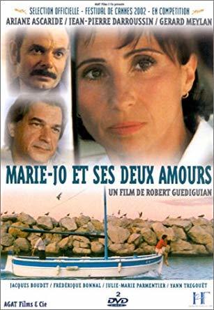 Marie-Jo et ses deux amours / Robert Guédiguian (réal)   Guédiguian, Robert. Metteur en scène ou réalisateur. Scénariste. Producteur