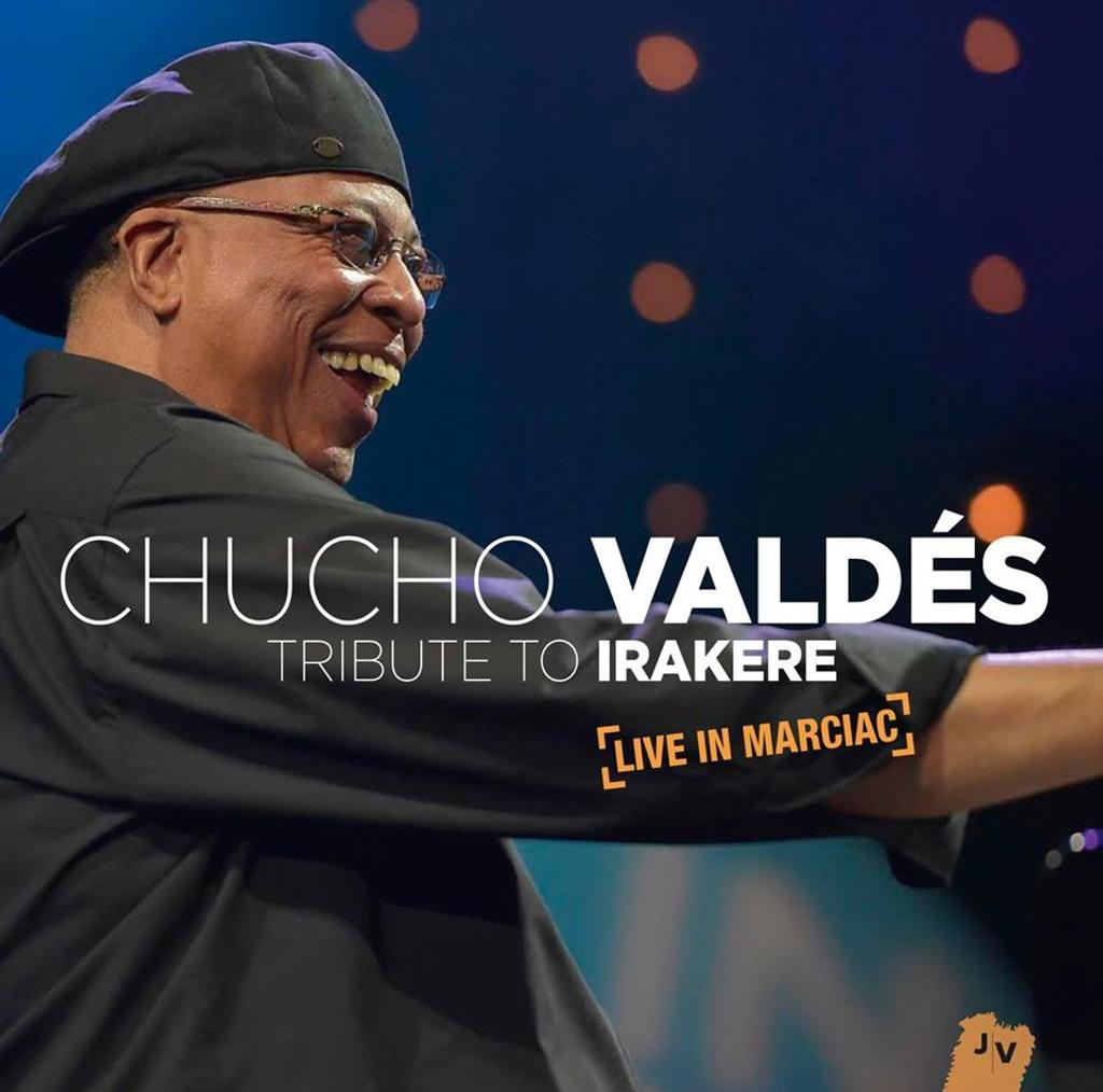 Tribute to Irakere - Live in Marciac - aout 2015 / Chucho Valdes   Valdes , Chucho