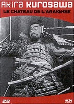 Le château de l'araignée / Akira Kurosawa (réal) | Kurosawa, Akira (1910-1998). Metteur en scène ou réalisateur. Scénariste. Producteur