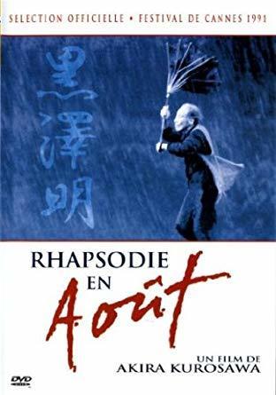 Rhapsodie en août / Akira Kurosawa (réal) | Kurosawa, Akira (1910-1998). Metteur en scène ou réalisateur