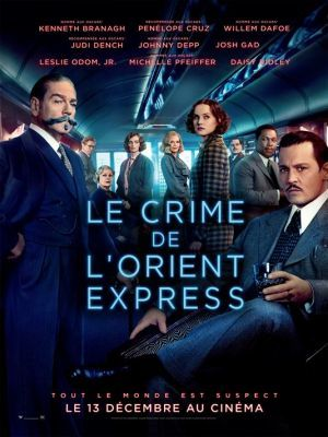 Le crime de l'Orient Express / Kenneth Branagh (réal) | Branagh, Kenneth (1960-....). Metteur en scène ou réalisateur. Acteur