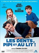 Les dents, pipi et au lit ! / Emmanuel Gillibert (réal) | Gillibert, Emmanuel. Metteur en scène ou réalisateur. Scénariste