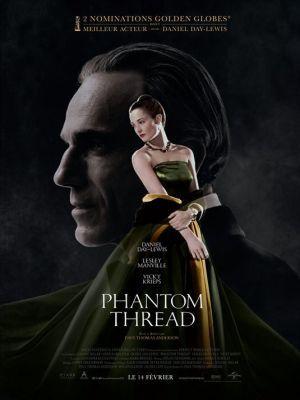 Phantom Thread / Paul Thomas Anderson (réal)   Anderson, Paul Thomas. Metteur en scène ou réalisateur. Scénariste. Producteur