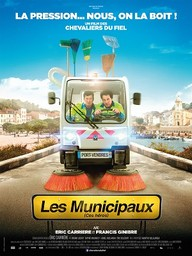 Les municipaux, ces héros / Eric Carrière et Francis Ginibre (réal) | Carrière, Eric. Acteur. Scénariste. Compositeur. Acteur