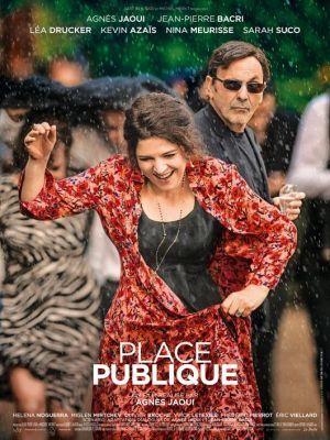 Place publique / Agnès Jaoui (réal)   Jaoui, Agnès. Metteur en scène ou réalisateur. Scénariste. Acteur