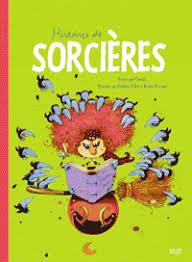 Histoires de sorcières / écrites par Gudule | Gudule (1945-....). Auteur