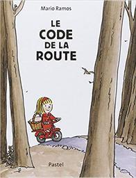 Le code de la route / Mario Ramos | Ramos, Mario (1958). Auteur