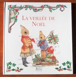 La veillée de Noël / Texte de Paulette Barnhurst   Barnhurst, Paulette