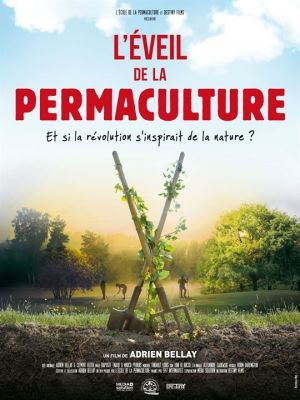 L'éveil de la permaculture / Adrien Bellay (réal)   Bellay, Adrien. Metteur en scène ou réalisateur. Scénariste