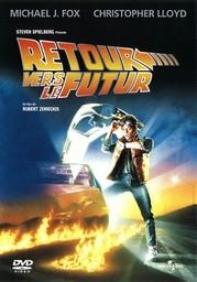 Retour vers le futur / Robert Zemeckis (réal)   Zemeckis, Robert. Metteur en scène ou réalisateur. Scénariste