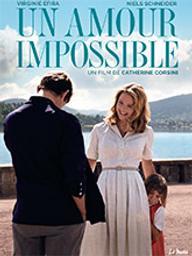 Amour impossible (Un) / Catherine Corsini, réal. | Corsini, Catherine (1956-....). Metteur en scène ou réalisateur. Scénariste