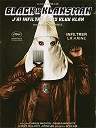 Blackkklansman - J'ai infiltré le Ku Klux Klan / Spike Lee, réal. | Lee, Spike. Metteur en scène ou réalisateur. Producteur