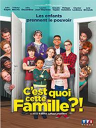 C'est quoi cette famille ?! / Gabriel Julien-Laferrière, réal. | Julien-Laferrière, Gabriel. Metteur en scène ou réalisateur