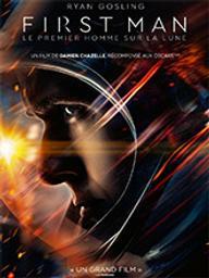 First man - Le premier homme sur la Lune / Damien Chazelle, réal.   Chazelle, Damien (1985-....). Metteur en scène ou réalisateur. Producteur