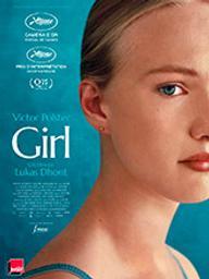 Girl / Lukas Dhont, réal. | Dhont, Lukas. Metteur en scène ou réalisateur. Scénariste